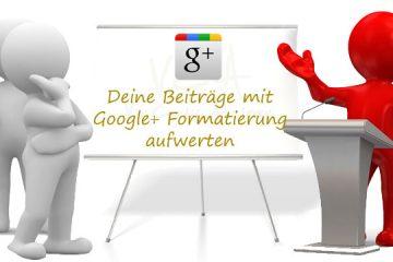Google Formatierung